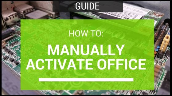 How To: Manually Activate Microsoft Office 2013 Using KMS